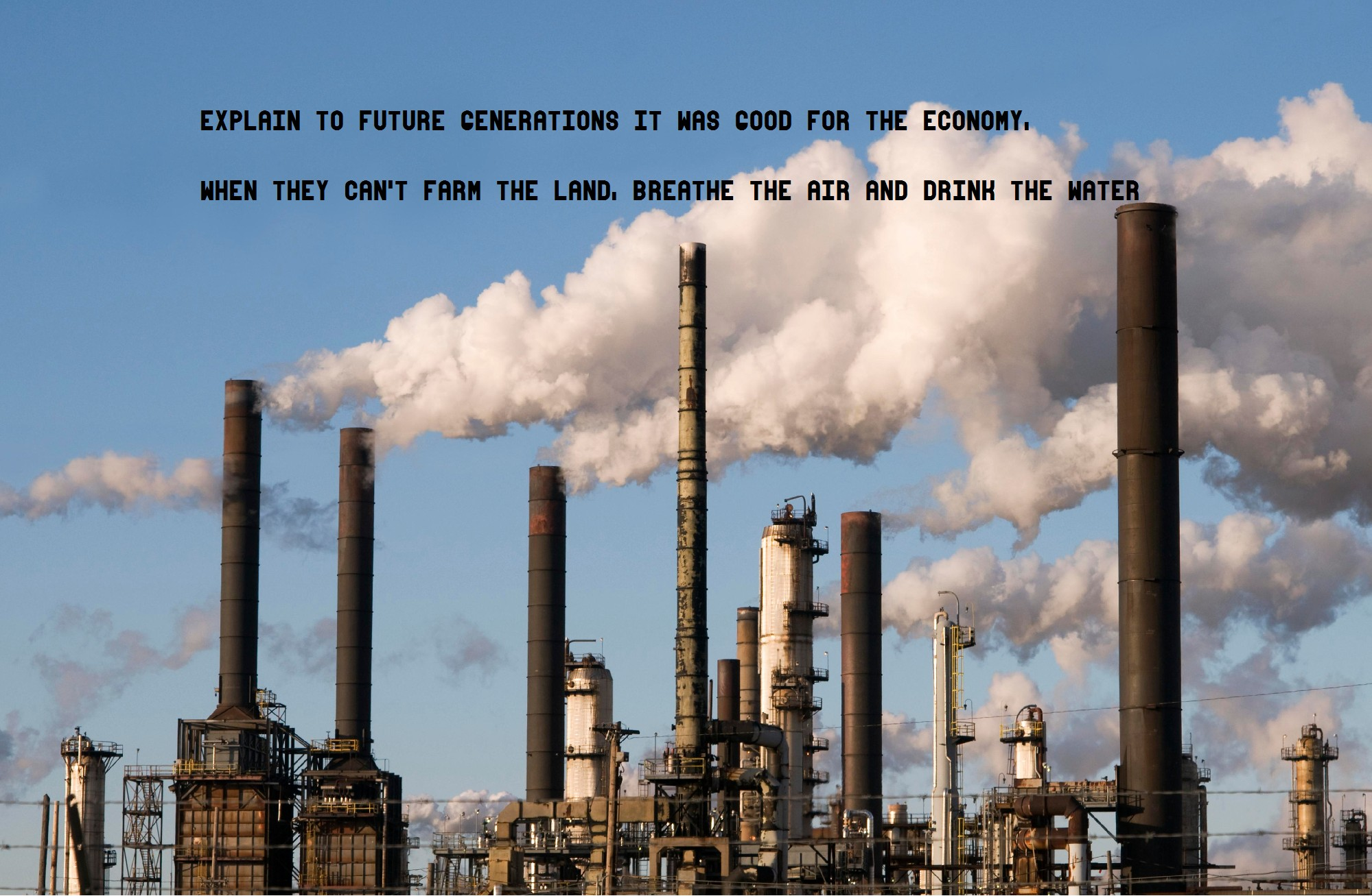 Pollution Quotes Factories Industrial Plants Pollution Quotes Text Wallpaper