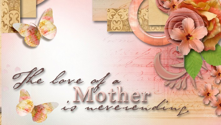 For mothers day wallpaper